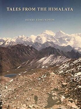 Book Review: 'Tales From The Himalaya' By Henry Edmundson (ISBN 9789937933032) £49.50 [PB]
