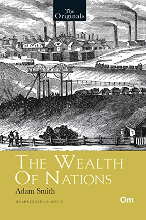 'The Originals: The Wealth Of Nations' – Adam Smith