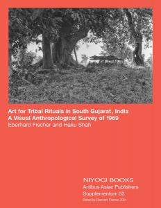 Art for Tribal Rituals in South Gujarat, India  A Visual Anthropological Survey of 1969